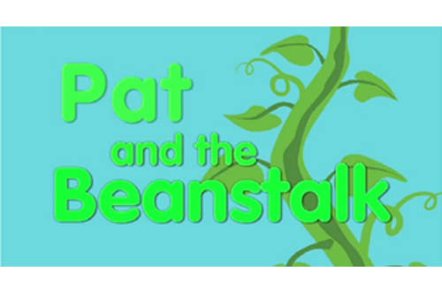 Pat and the beanstalk